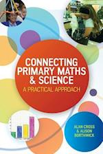 Connecting Primary Maths and Science: A Practical Approach (UK Higher Education Humanities Social Sciences Education)
