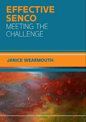 The Effective SENCO: Meeting the Challenge