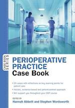 Perioperative Practice Case Book (UK Higher Education Humanities Social Sciences Health Social Welfare)
