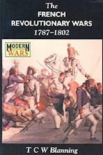 The French Revolutionary Wars 1787-1802 (Modern Wars)