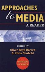 Approaches to Media (Foundations in Media, nr. 1)
