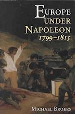 Europe Under Napoleon 1799-1815 (Hodder Arnold Publication)
