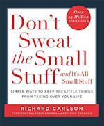 Don't Sweat the Small Stuff af Richard Carlson