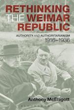 Rethinking the Weimar Republic af Anthony Mcelligott