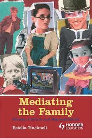 Mediating the Family