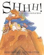 Shhh! af Peter Utton, Sally Grindley