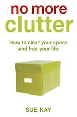 No More Clutter
