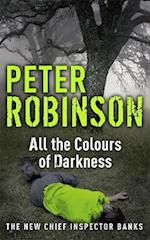 All the Colours of Darkness (D C I Banks)