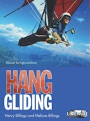 Livewire Investigates Hang Gliding