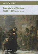 Access to History: Poverty and Welfare 1815-1950 (Access to History)