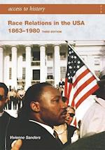 Access to History: Race Relations in the USA 1863-1980: Third edition (Access to History)