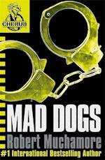 Mad Dogs (Cherub, nr. 8)