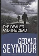 The Dealer and the Dead af Gerald Seymour