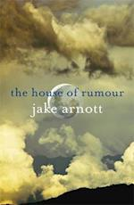 The House of Rumour af Jake Arnott