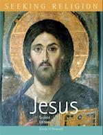 Seeking Religion: Jesus: Second Edition (Seeking Religion)
