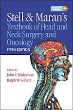 Stell & Maran's Textbook of Head and Neck Surgery and Oncology, Fifth Edition