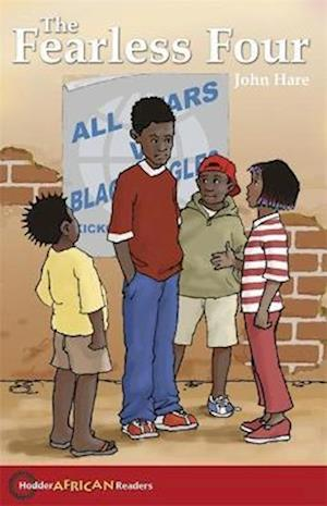 Hodder African Readers: The Fearless Four