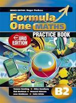 Formula One Maths Euro Edition Practice Book B2 (Formula One Maths)