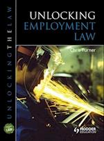 Unlocking Employment Law (Unlocking the Law)