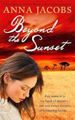 Beyond the Sunset af Anna Jacobs