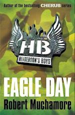 Eagle Day (Henderson's Boys, nr. 2)