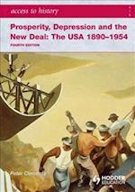 Access to History: Prosperity, Depression and the New Deal: The USA 1890-1954 4th Ed (Access to History)