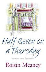 Half Seven on a Thursday