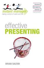 Instant Manager: Effective Presenting (Instant Manager)