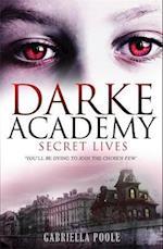 Secret Lives (Darke Academy, nr. 1)