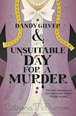 Dandy Gilver and an Unsuitable Day for a Murder af Catriona Mcpherson