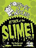 Mortimer Keene: Attack of the Slime af Tim Healey