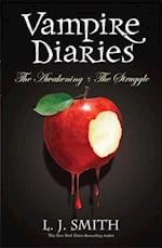 Volume 1: The Awakening & The Struggle (The Vampire Diaries, nr. 1)