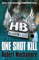 One Shot Kill (Henderson's Boys, nr. 6)