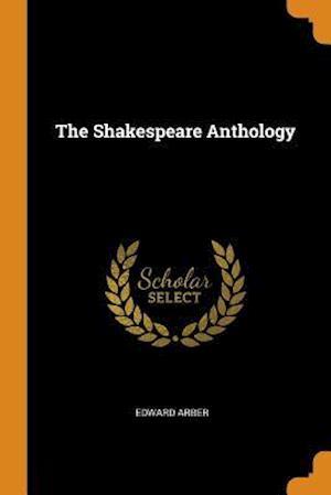 The Shakespeare Anthology