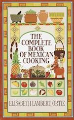 Complete Book of Mexican Cooking af Elisabeth Lambert Ortiz