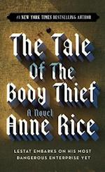 The Tale of the Body Thief (Vampire Chronicles Paperback, nr. 4)