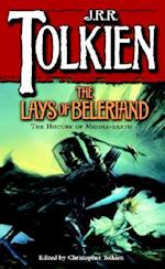 The Lays of Beleriand (Histories of Middle Earth, nr. 3)