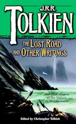 The Lost Road and Other Writings (The History of Middle-Earth , Vol 5)