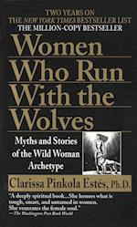Women Who Run With the Wolves af Clarissa Pinkola Estes