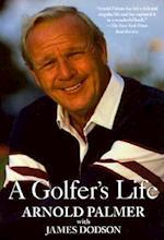 A Golfer's Life af Arnold Palmer, James Dodson