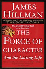 The Force of Character af James Hillman