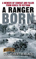 A Ranger Born (Ranger)
