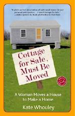Cottage for Sale, Must Be Moved