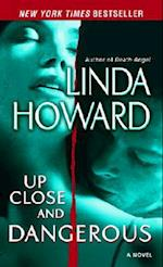 Up Close and Dangerous af Linda Howard