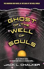 Ghost of the Well of Souls af Jack L. Chalker