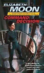 Command Decision af Elizabeth Moon