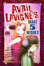 Avril LaVigne's Make 5 Wishes Volume 1 af Camilla D'errico, Joshua Dysart