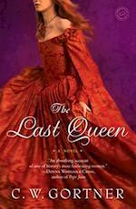 The Last Queen af C. W. Gortner