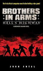 Hell's Highway (Brothers in Arms)