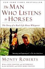 The Man Who Listens to Horses af Monty Roberts